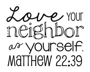 Love Your Neighbor